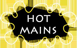 Hot Mains